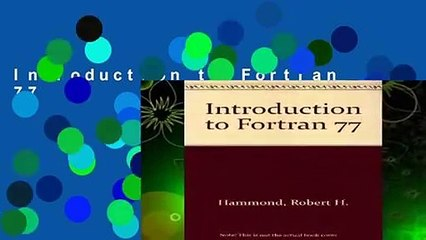 Fortran 77 Resource | Learn About, Share and Discuss Fortran