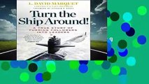 [MOST WISHED]  Turn the Ship Around!: A True Story of Building Leaders by Breaking the Rules by