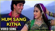 Hum Sang Kitna - Video Song   Akhay Kumar, Sridevi   Meri Biwi Ka Jawaab Nahin   Laxmikant-Pyarelal