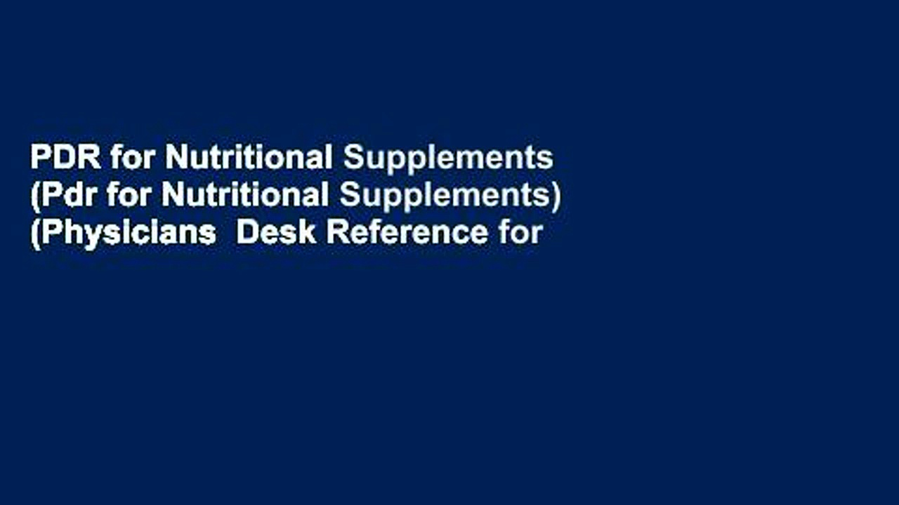 PDR for Nutritional Supplements (Pdr for Nutritional Supplements) (Physicians  Desk Reference for