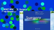 [MOST WISHED]  Surgery: A Case Based Clinical Review by