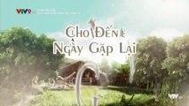 Xem Phim Cho Đến Ngày Gặp Lại Tập 15 (Lồng Tiếng) - Phim Philippines