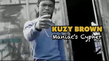 Kuzy Brown - Maniac's Cypher