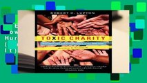 R.E.A.D Toxic Charity: How Churches and Charities Hurt Those They Help (And How to Reverse It)