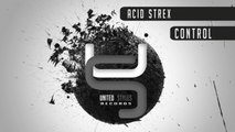 Acid Strex - Control (Original Mix) - Official Preview (United Styles Records)
