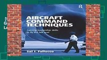 [GIFT IDEAS] Aircraft Command Techniques: Gaining Leadership Skills to Fly the Left Seat by Sal
