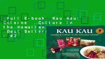 Full E-book  Kau Kau: Cuisine   Culture in the Hawaiian Islands  Best Sellers Rank : #2