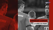 Kingsley Coman, la mise au point