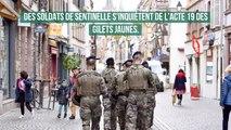 Des soldats de Sentinelle s'inquiètent de l'acte 19 des Gilets Jaunes