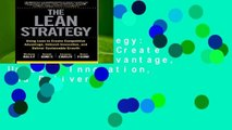 The Lean Strategy: Using Lean to Create Competitive Advantage, Unleash Innovation, and Deliver
