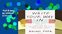 Full E-book  Write Your Way In: Crafting an Unforgettable College Admissions Essay (Chicago