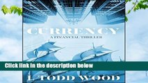 Currency: A Financial Thriller  Best Sellers Rank : #2