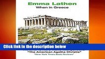 Full version  When in Greece: An Emma Lathen Best Seller  Best Sellers Rank : #3