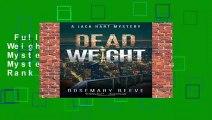 Full version  Dead Weight: A Jack Hart Mystery (Jack Hart Mysteries)  Best Sellers Rank : #5