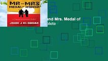 About For Books  Mr. and Mrs. Medal of Honor: Volume 1 Complete