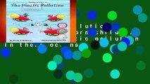 The Plastic Pollution Adventure: Inform children about the plastic pollution in their oceans