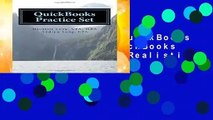[MOST WISHED]  QuickBooks Practice Set: QuickBooks Experience using Realistic Transactions for