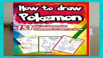 [GIFT IDEAS] How to Draw Pokemon 151: All 1st Generation Pokemons to Learn to Draw: Volume 1