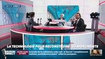 La chronique d'Anthony Morel : La technologie pour reconstruire les monuments - 16/04