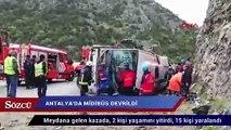 Antalya'da midibüs devrildi:  Ölü ve yaralılar var