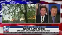 Tucker Carlson Guest On Notre Dame Fire: The French Are Among The Most 'Godless' People In Western World