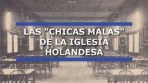 """Las """"chicas malas"""" del Buen Pastor"""