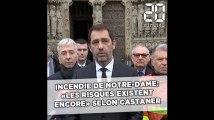 Incendie de Notre-Dame: «Les risques existent encore» déclare Castaner