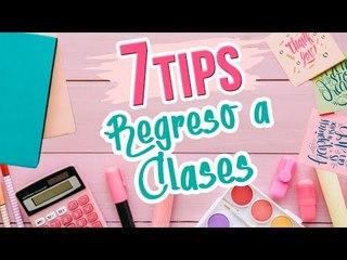 7 TIPS para Regreso A Clases ✂️ Trucos para la Escuela 2018 ✏️ ¡ESTO LO DEBES HACER!
