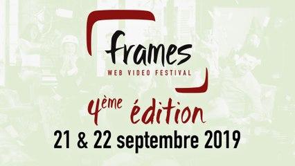 FRAMES Web Video Festival - DATES & PROGRAMMATION 2019 - 4ème édition