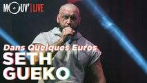 SETH GUEKO : Dans Quelques Euros (live @ Concert Mouv' x AllPoints)