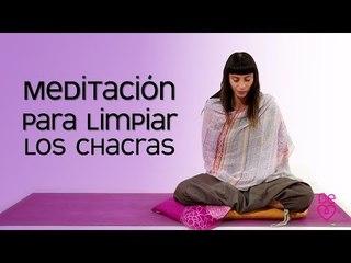 Meditación para limpiar los chakras   Maryan Rojas