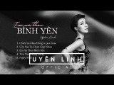 Album Em Xa Theo Bình Yên - Uyên Linh