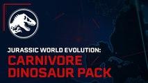 Jurassic World Evolution  - Trailer Pack de dinosaures carnivores