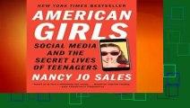 [BEST SELLING]  American Girls by Nancy Jo Sales