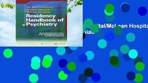 The Massachusetts General Hospital/McLean Hospital Residency Handbook of Psychiatry  For Kindle