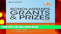 Scholarships, Grants   Prizes 2018 (Peterson s Scholarships, Grants   Prizes)