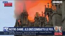 Ils ont combattu le feu de Notre-Dame .. ces pompiers qui ont sauvé l'édifice témoignent