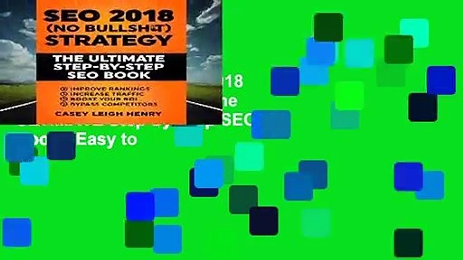 [BEST SELLING]  SEO 2018 (No-Bullsh*t) Strategy: The ULTIMATE Step-by-Step SEO Book: (Easy to