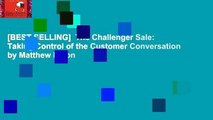 [BEST SELLING]  The Challenger Sale: Taking Control of the Customer Conversation by Matthew Dixon