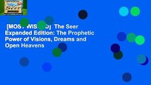 [MOST WISHED]  The Seer Expanded Edition: The Prophetic Power of Visions, Dreams and Open Heavens