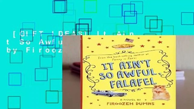 [GIFT IDEAS] It Ain t So Awful, Falafel by Firoozeh Dumas