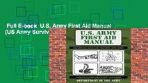 Full E-book  U.S. Army First Aid Manual (US Army Survival)  For Kindle