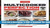 [Read] Multicooker Perfection: Cook Cook It Fast or Cook It Slow-You Decide  For Online