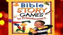[BEST SELLING]  Bible Story Games for Preschoolers by