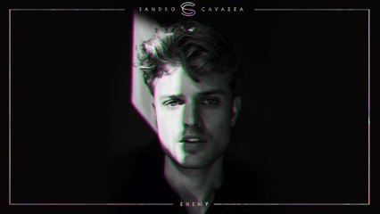 Sandro Cavazza - Enemy