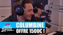 Columbine offre 1500€ à un auditeur ! #MorningDeDifool