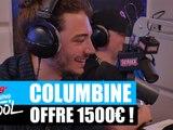 Columbine offre 1500¤ à un auditeur ! #MorningDeDifool