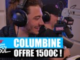 Columbine offre 1500¤ à un auditeur ! #MorningDeDifool