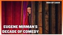 Eugene Mirman's Decade of Comedy