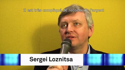 Entretien avec le réalisateur ukrainien Sergei Loznitsa
